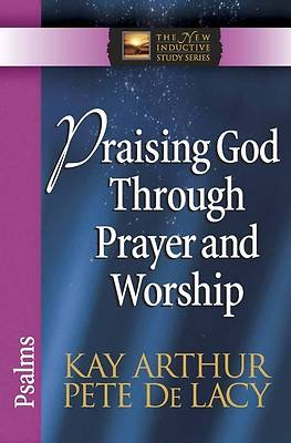 Praising God Through Prayer and Worship [ePub Ebook]