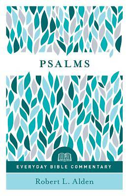 Picture of Psalms - Everyday Bible Commentary