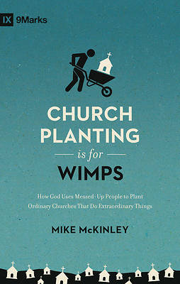 Picture of Church Planting Is for Wimps