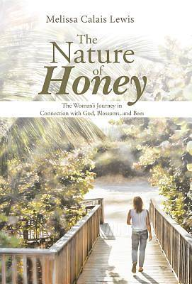 The Nature of Honey