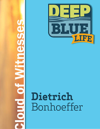 Picture of Deep Blue Life: Dietrich Bonhoeffer Word Download