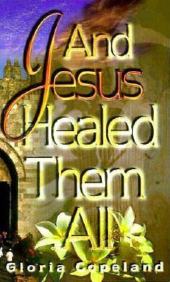 And Jesus Healed Them All [ePub Ebook]