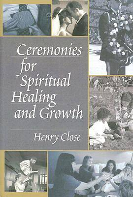 Picture of Ceremonies for Spiritual Healing and Growth