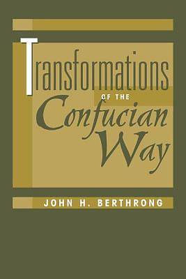 Picture of Transformations of the Confucian Way
