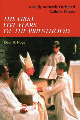 Picture of The First Five Years of the Priesthood