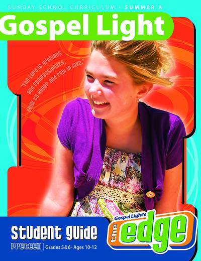Gospel Light Preteen Student Guide: Summer