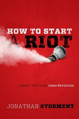 How to Start a Riot