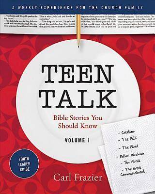 Table Talk Volume 1 - Teen Talk Youth Leader Guide