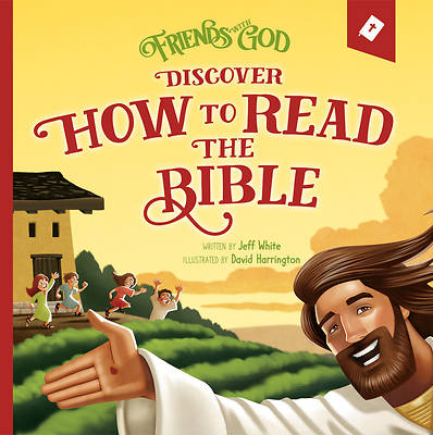 Picture of Friends with God Discover How to Read the Bible