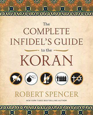 Complete Infidels Guide to the Koran