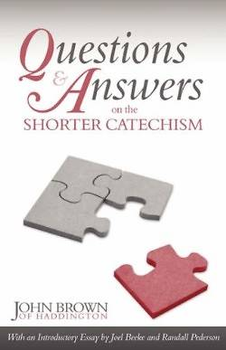 Picture of Questions and Answers on the Shorter Catechism