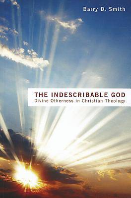 Picture of The Indescribable God