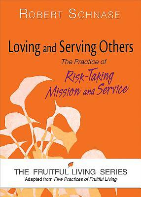 Picture of Loving and Serving Others