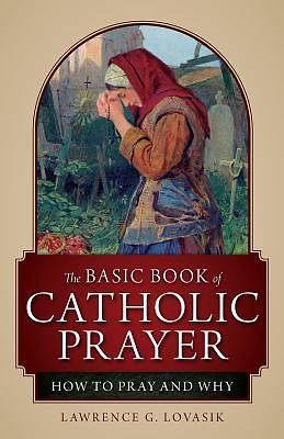 Picture of The Basic Book of Catholic Prayer