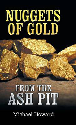 Picture of Nuggets of Gold from the Ash Pit