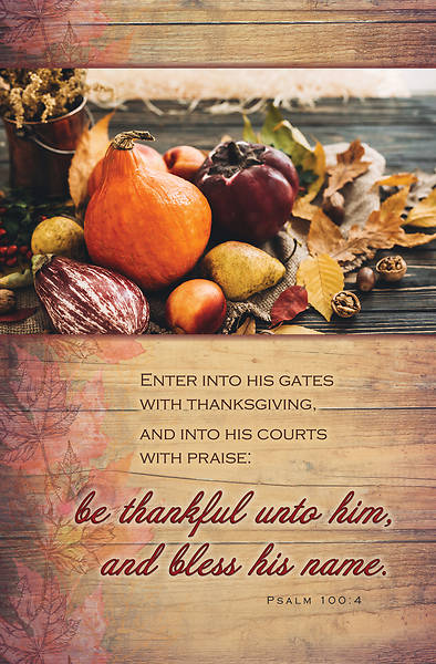 Picture of Be Thankful Unto Him Thanksgiving Regular Size Bulletin