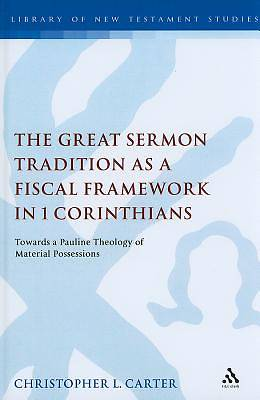 Great Sermon Tradition as a Fiscal Framework in 1 Corinthians