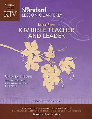 Standard Lesson Quarterly Adult Teacher Large Print Spring 2013