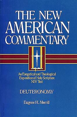 New American Commentary Volume 4 Deuteronomy