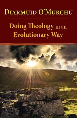 Picture of Doing Theology in an Evolutionary Way