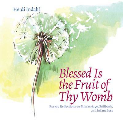 Picture of Blessed Is the Fruit of Thy Womb