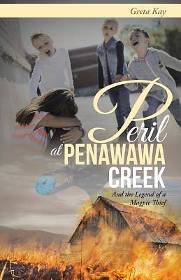 Peril at Penawawa Creek and the Legend of a Magpie Thief