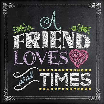 Picture of A Friend Loves at All Times