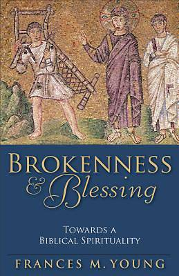 Brokenness & Blessing