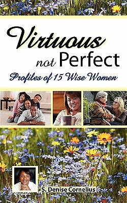 Virtuous Not Perfect