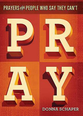 Prayers For People Who Say They Cant Pray - eBook [ePub]