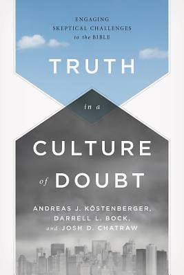 Picture of Truth in a Culture of Doubt