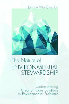 The Nature of Environmental Stewardship