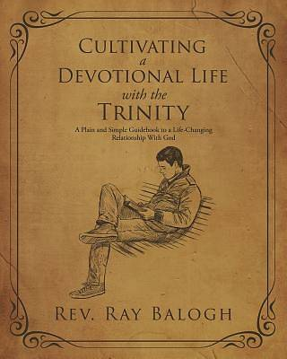 Picture of Cultivating a Devotional Life with the Trinity