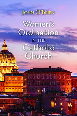 Picture of Women's Ordination in the Catholic Church