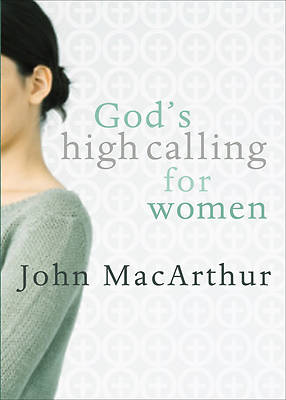 Gods High Calling for Women