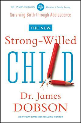 The New Strong-Willed Child [ePub Ebook]