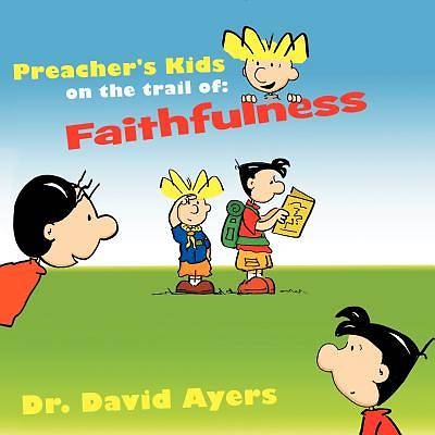 Preachers Kids on the Trail of