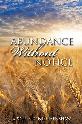 Picture of Abundance Without Notice