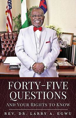 Forty-Five Questions