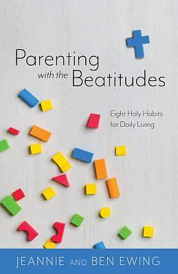 Picture of Parenting with the Beatitudes