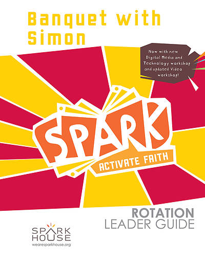 Picture of Spark Rotation  Banquet with Simon  Leader Guide