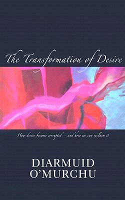 The Transformation of Desire
