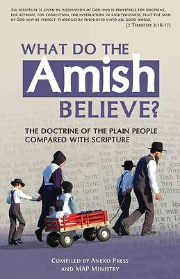 What Do the Amish Believe?