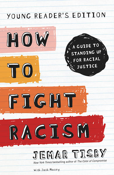 Picture of How to Fight Racism Young Reader's Edition