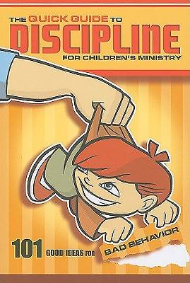 Picture of The Quick Guide to Discipline for Children's Ministry