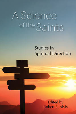 A Science of the Saints