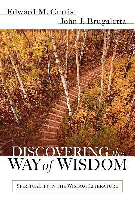 Discovering the Way of Wisdom