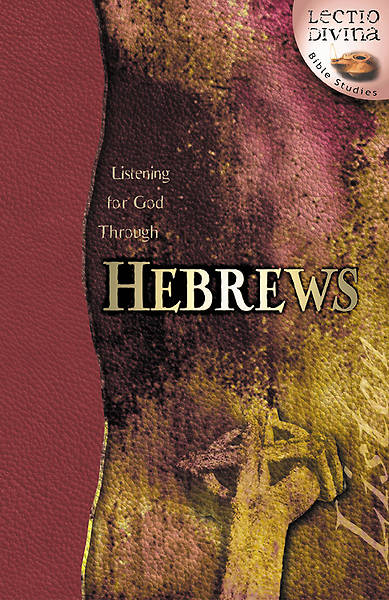 Listening for God Through Hebrews