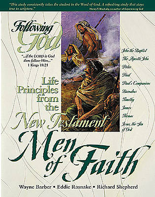 Life Principles of the New Testament Men of Faith