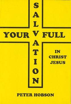 Your Full Salvation in Jesus Christ